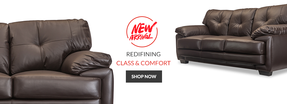 New Arrival - Redefining Class & Comfort